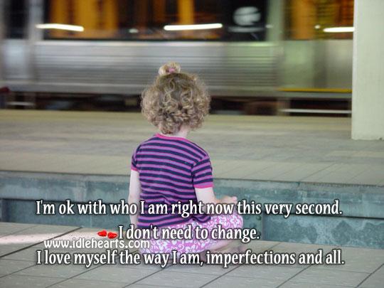 I love myself the way I am Image