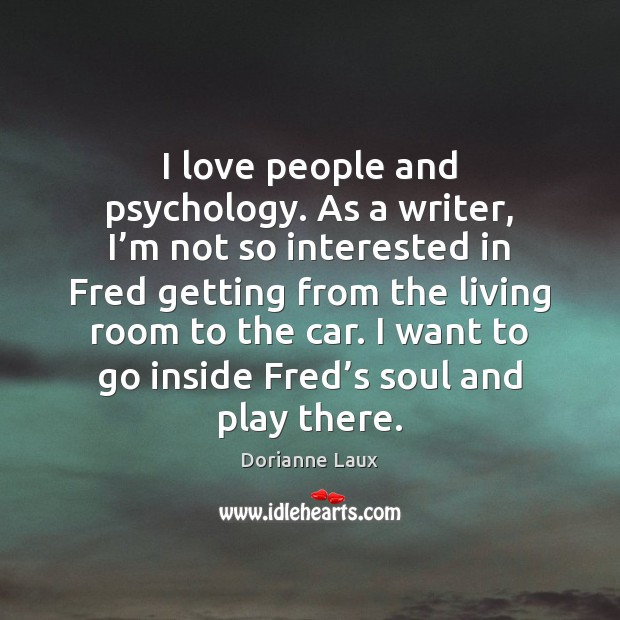 I love people and psychology. As a writer, I'm not so Image