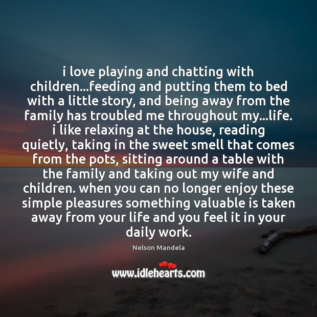 I love playing and chatting with children…feeding and putting them to Image