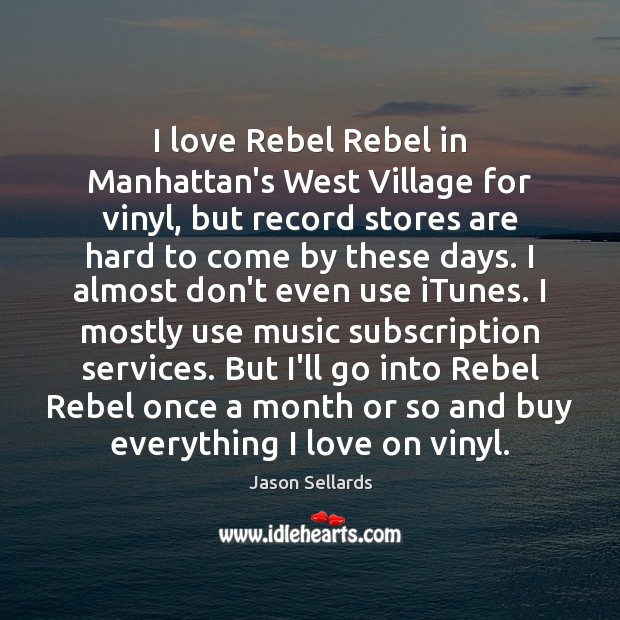I love Rebel Rebel in Manhattan's West Village for vinyl, but record Image