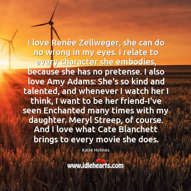 I love Renée Zellweger, she can do no wrong in my Image