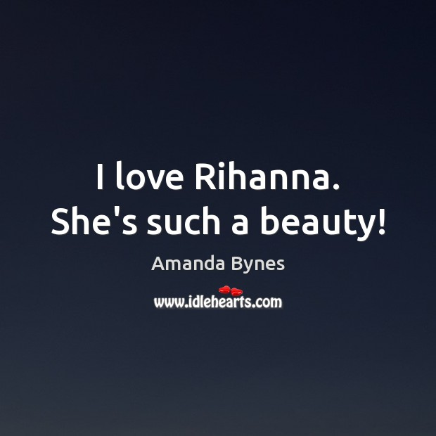 Image, I love Rihanna. She's such a beauty!