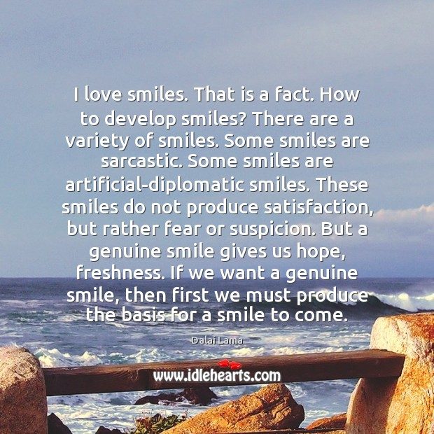 Image, I love smiles. That is a fact. How to develop smiles? There