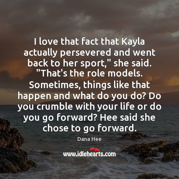 I love that fact that Kayla actually persevered and went back to Image
