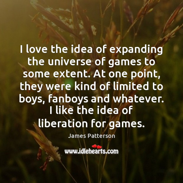 Image, I love the idea of expanding the universe of games to some