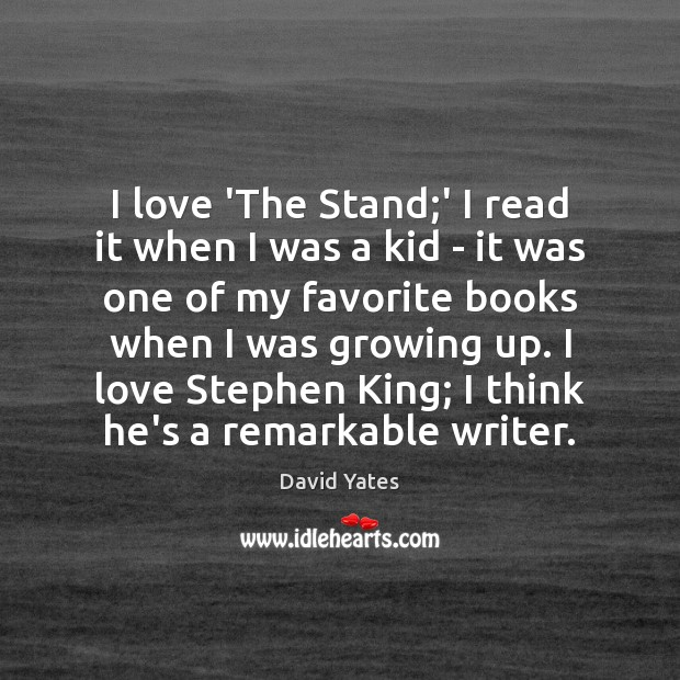 I love 'The Stand;' I read it when I was a Image
