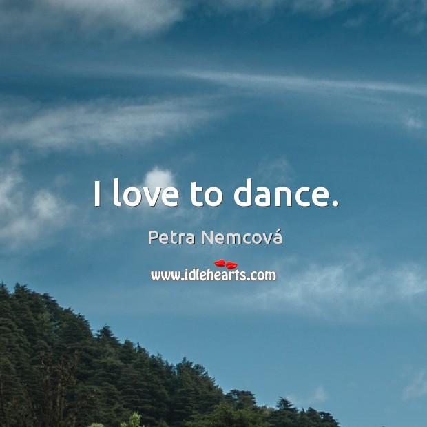 I love to dance. Image
