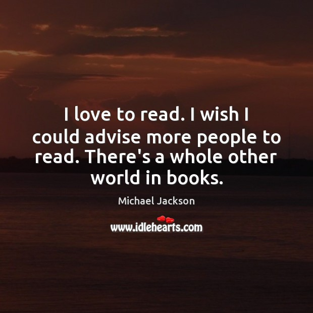 I love to read. I wish I could advise more people to Image