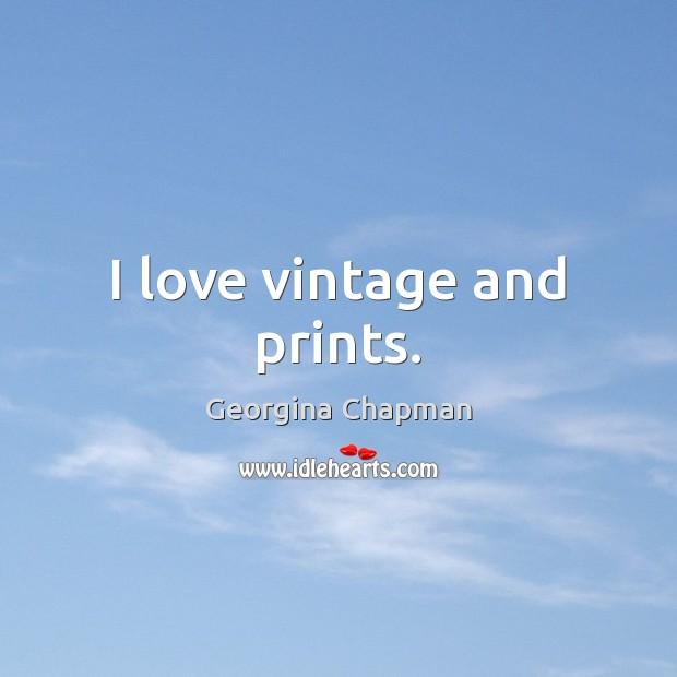 I love vintage and prints. Image