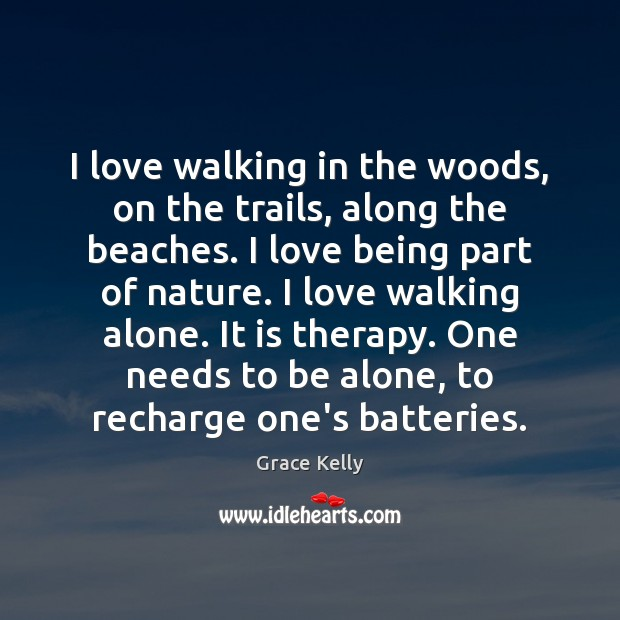 Image, I love walking in the woods, on the trails, along the beaches.