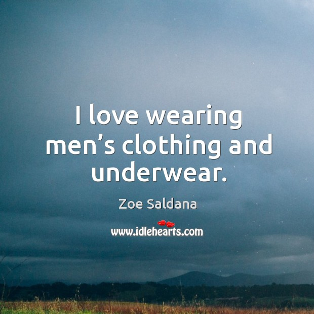 I love wearing men's clothing and underwear. Image