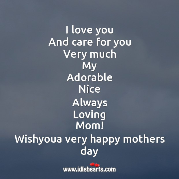 I love you and care for you Mother's Day Quotes Image