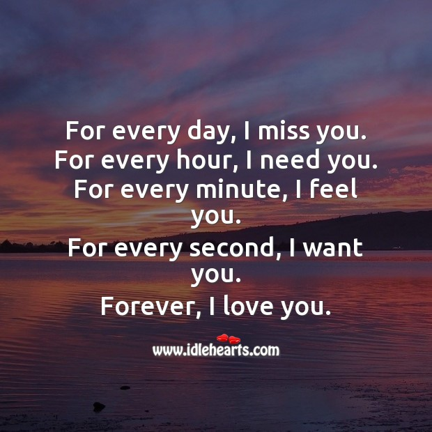 I love you forever and ever. Miss You Quotes Image
