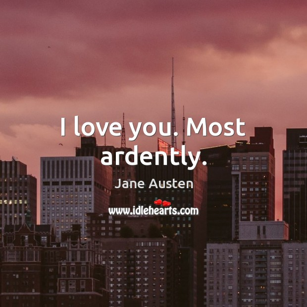 Image, I love you. Most ardently.