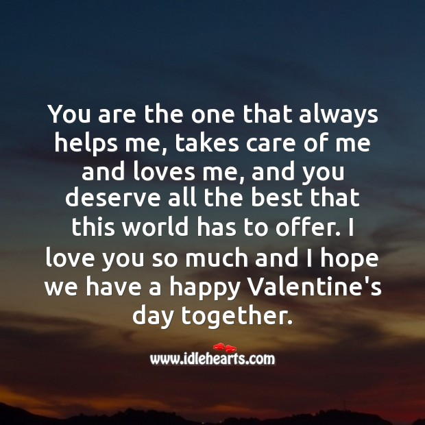 I love you so much and I hope we have a happy Valentine's day together. Love You So Much Quotes Image