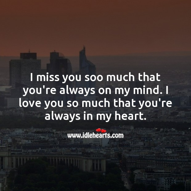 I love you so much that you're always in my heart. Love You So Much Quotes Image
