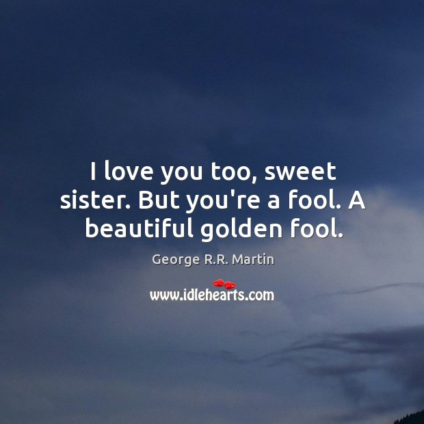 I Love You Quotes