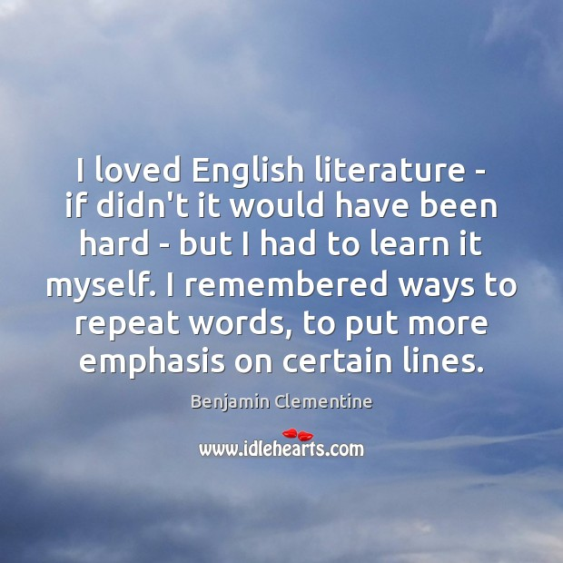 Image, I loved English literature – if didn't it would have been hard