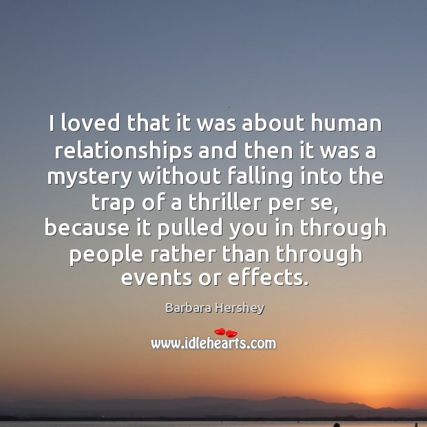 Image, I loved that it was about human relationships and then it was a mystery
