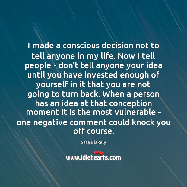 Image, I made a conscious decision not to tell anyone in my life.