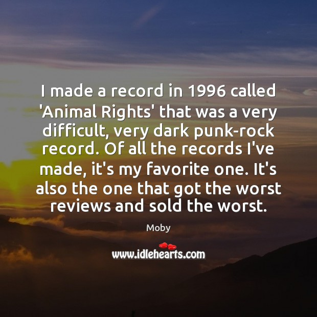 Image, I made a record in 1996 called 'Animal Rights' that was a very