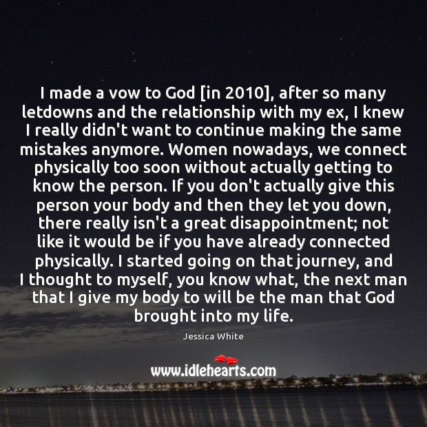 I made a vow to God [in 2010], after so many letdowns and Image