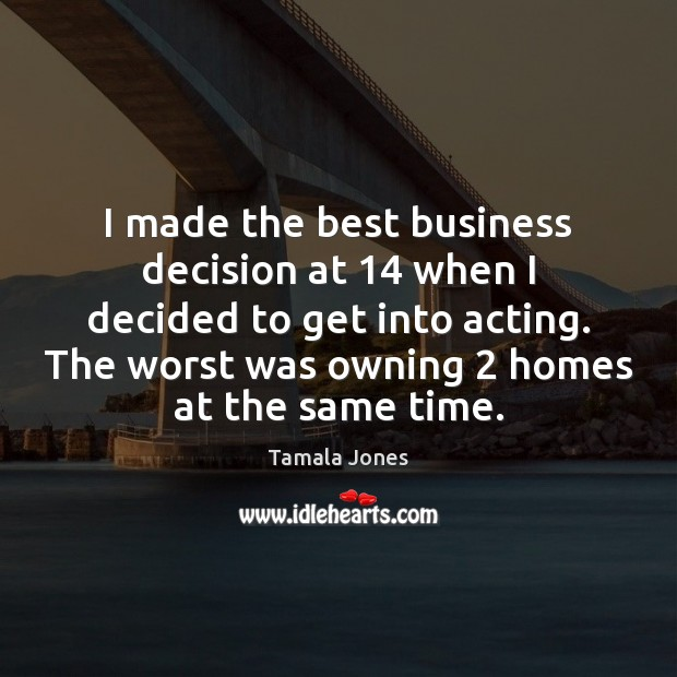 Image, I made the best business decision at 14 when I decided to get
