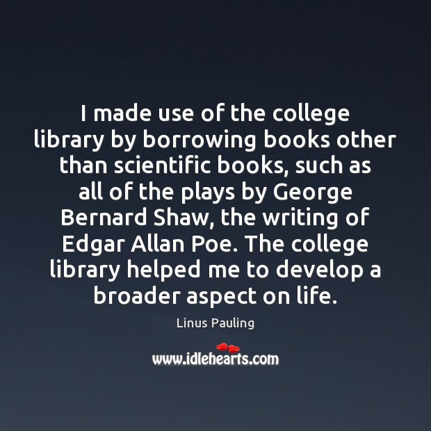 Image, I made use of the college library by borrowing books other than