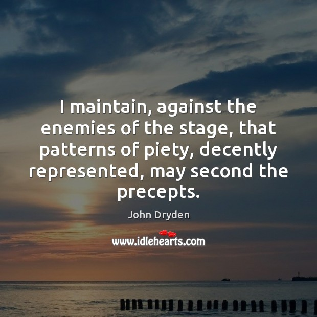 I maintain, against the enemies of the stage, that patterns of piety, Image