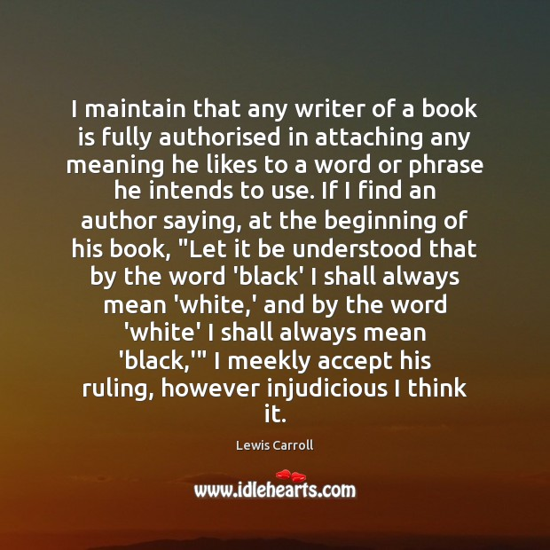 Image, I maintain that any writer of a book is fully authorised in