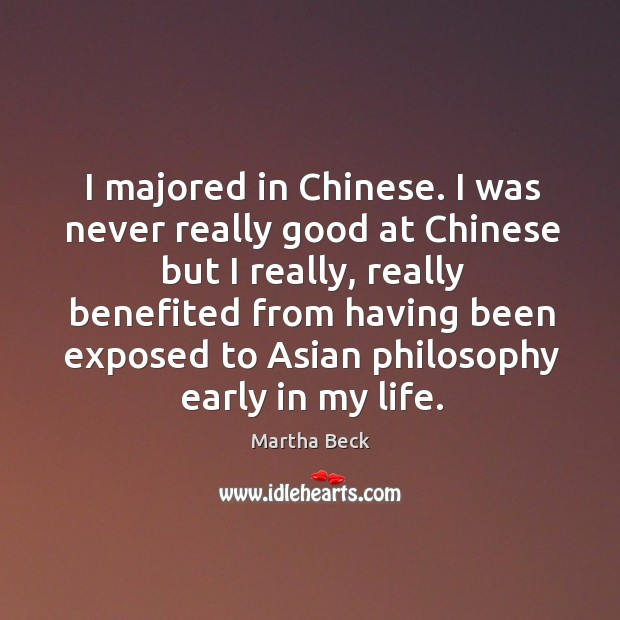 Image, I majored in chinese. I was never really good at chinese but I really
