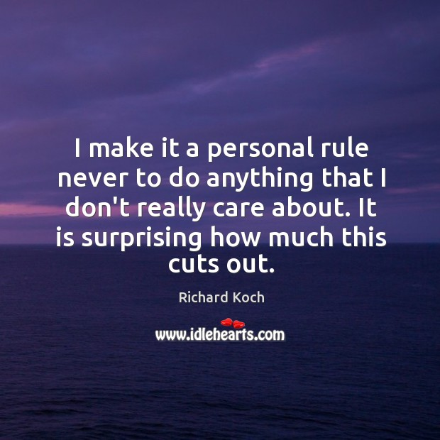 Image, I make it a personal rule never to do anything that I