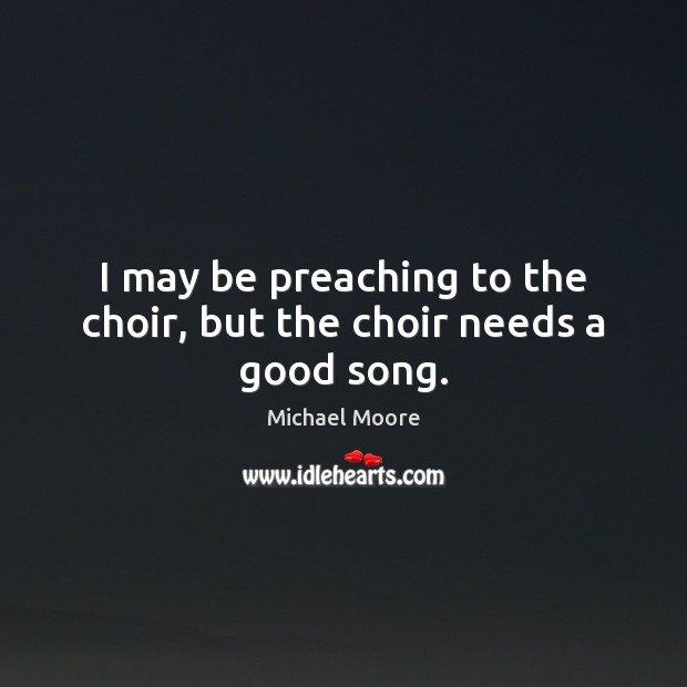 Image, I may be preaching to the choir, but the choir needs a good song.