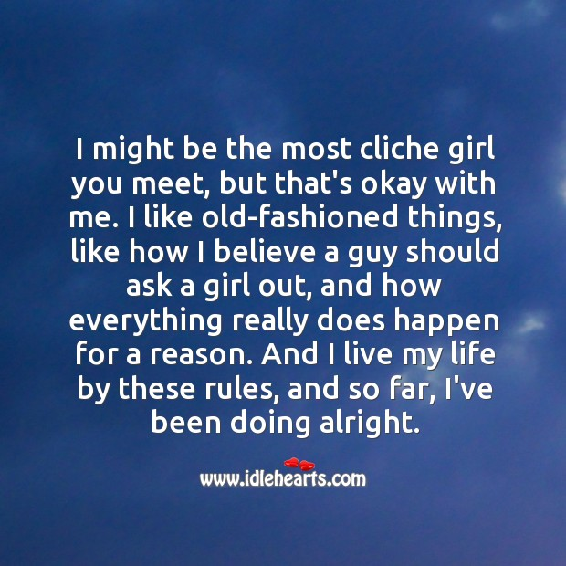 Image, I might be the most cliche girl you meet, but that's okay with me.