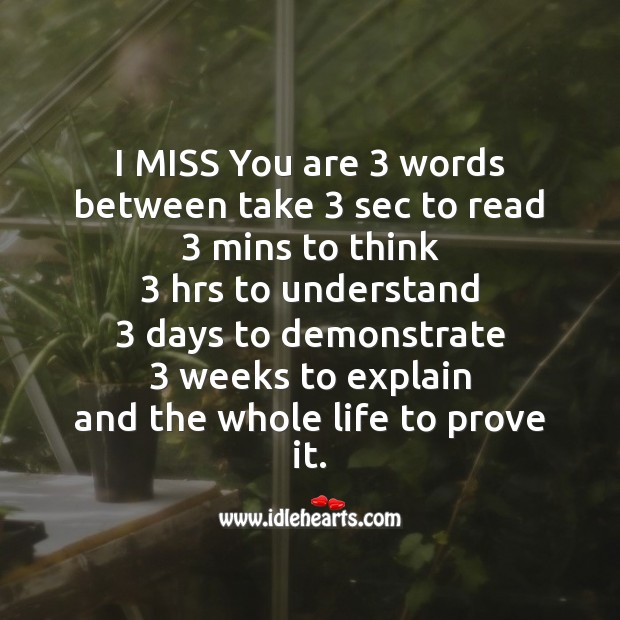 I miss you are 3 words Missing You Messages Image