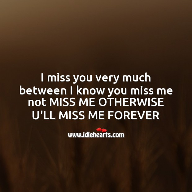 I miss you very much Image