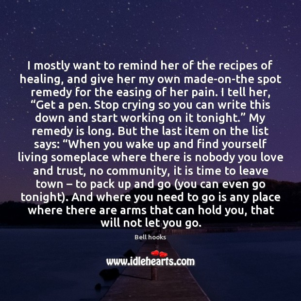 Image, I mostly want to remind her of the recipes of healing, and