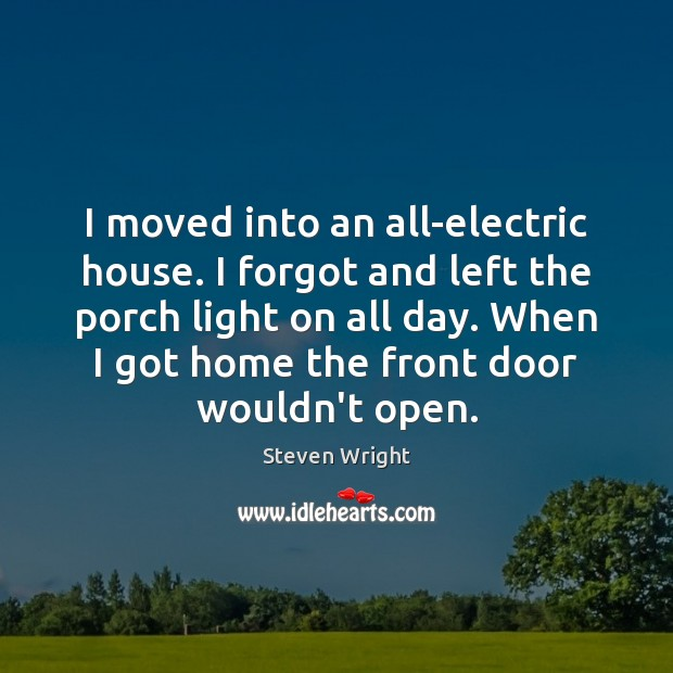I moved into an all-electric house. I forgot and left the porch Image