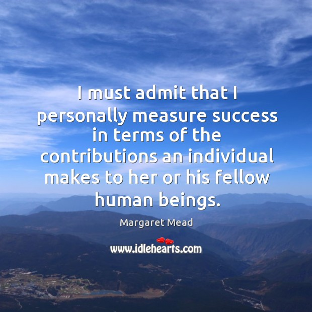 I must admit that I personally measure success in terms of the contributions an Image