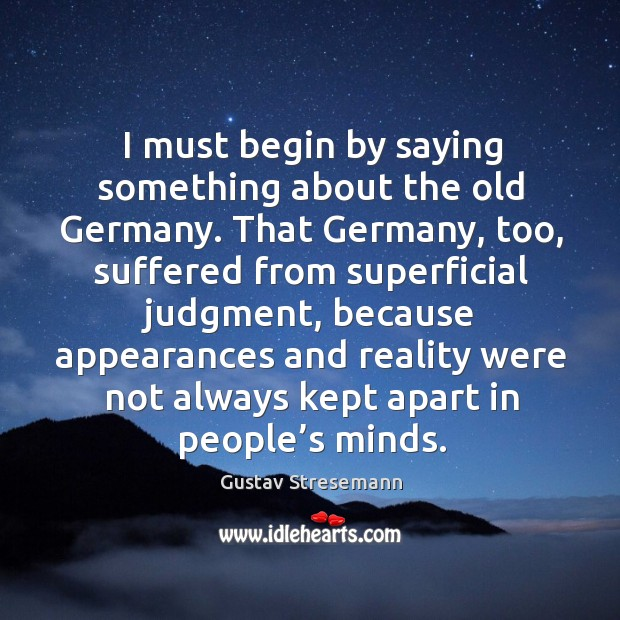 I must begin by saying something about the old germany. Image