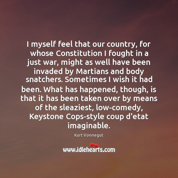I myself feel that our country, for whose Constitution I fought in Image
