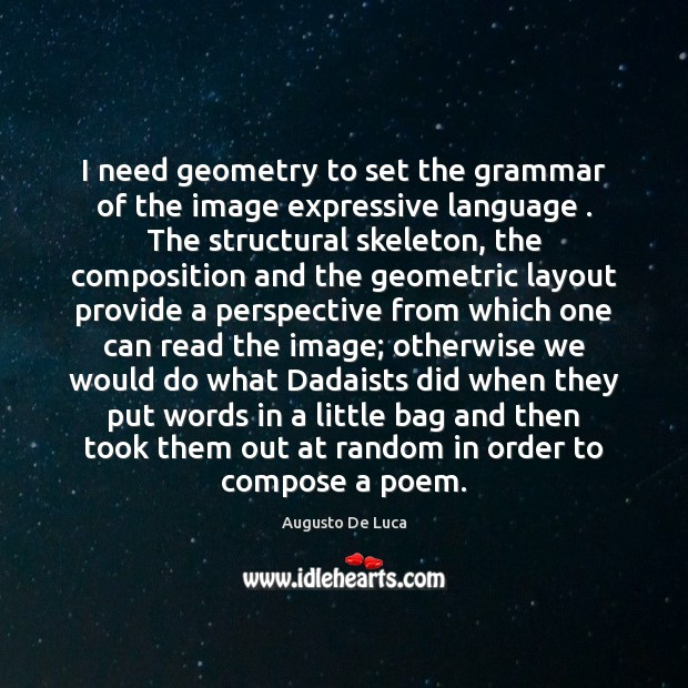 Image, I need geometry to set the grammar of the image expressive language .
