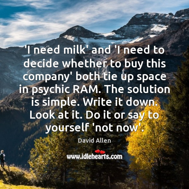 'I need milk' and 'I need to decide whether to buy this Solution Quotes Image