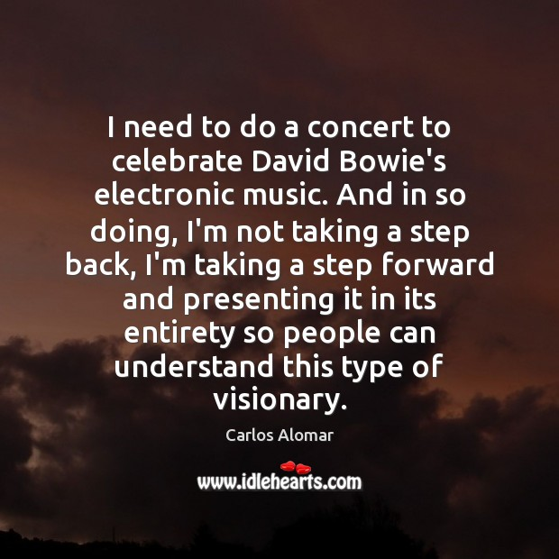 Image, I need to do a concert to celebrate David Bowie's electronic music.