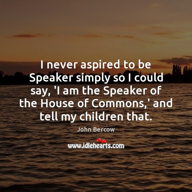 Picture Quote by John Bercow