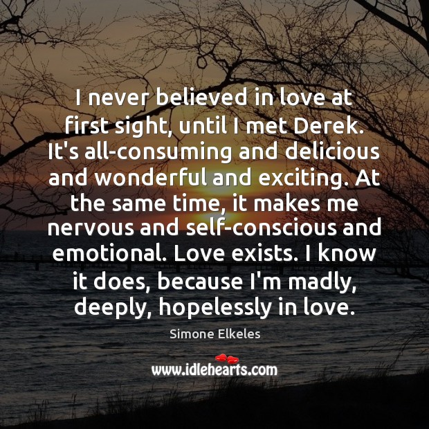 Image, I never believed in love at first sight, until I met Derek.