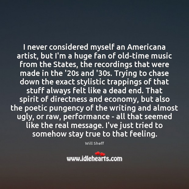Image, I never considered myself an Americana artist, but I'm a huge fan
