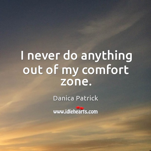 Picture Quote by Danica Patrick