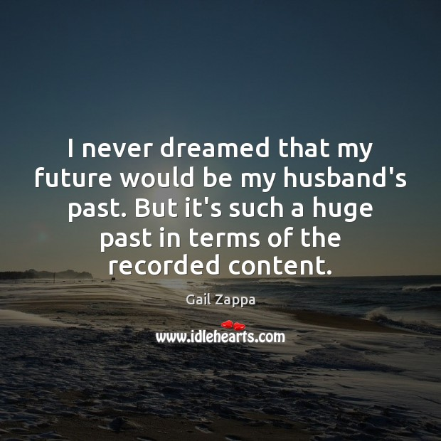 I never dreamed that my future would be my husband's past. But Image