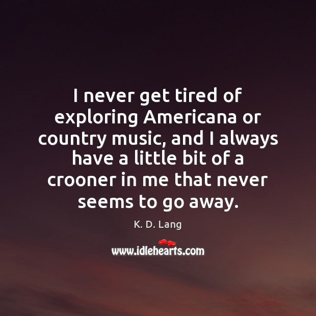 I never get tired of exploring Americana or country music, and I Image